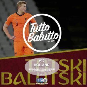 Tutski Balutski #17 – Holland