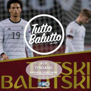Tutski Balutski #19 – Tyskland