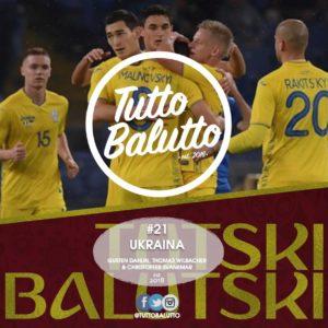 Tutski Balutski #21 – Ukraina